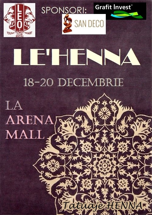 LE'HENNA in Arena Mall-18-20 decembrie 2015