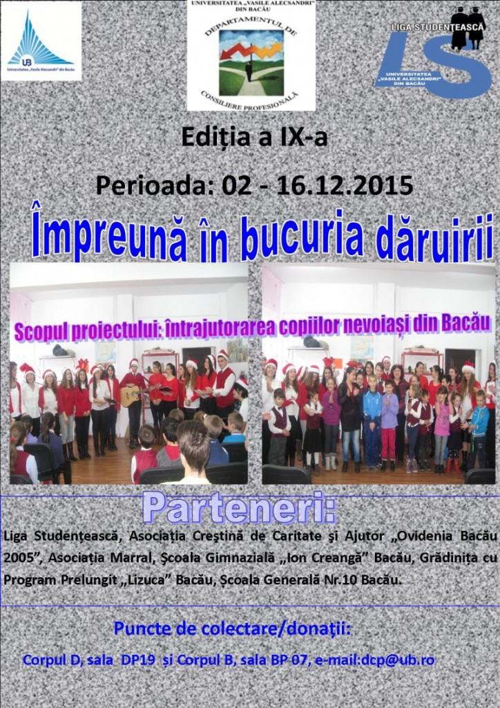 """Proiectul """"IMPREUNA IN BUCURIA DARUIRII"""" editia a IX-a: 12-13 dec 2015"""
