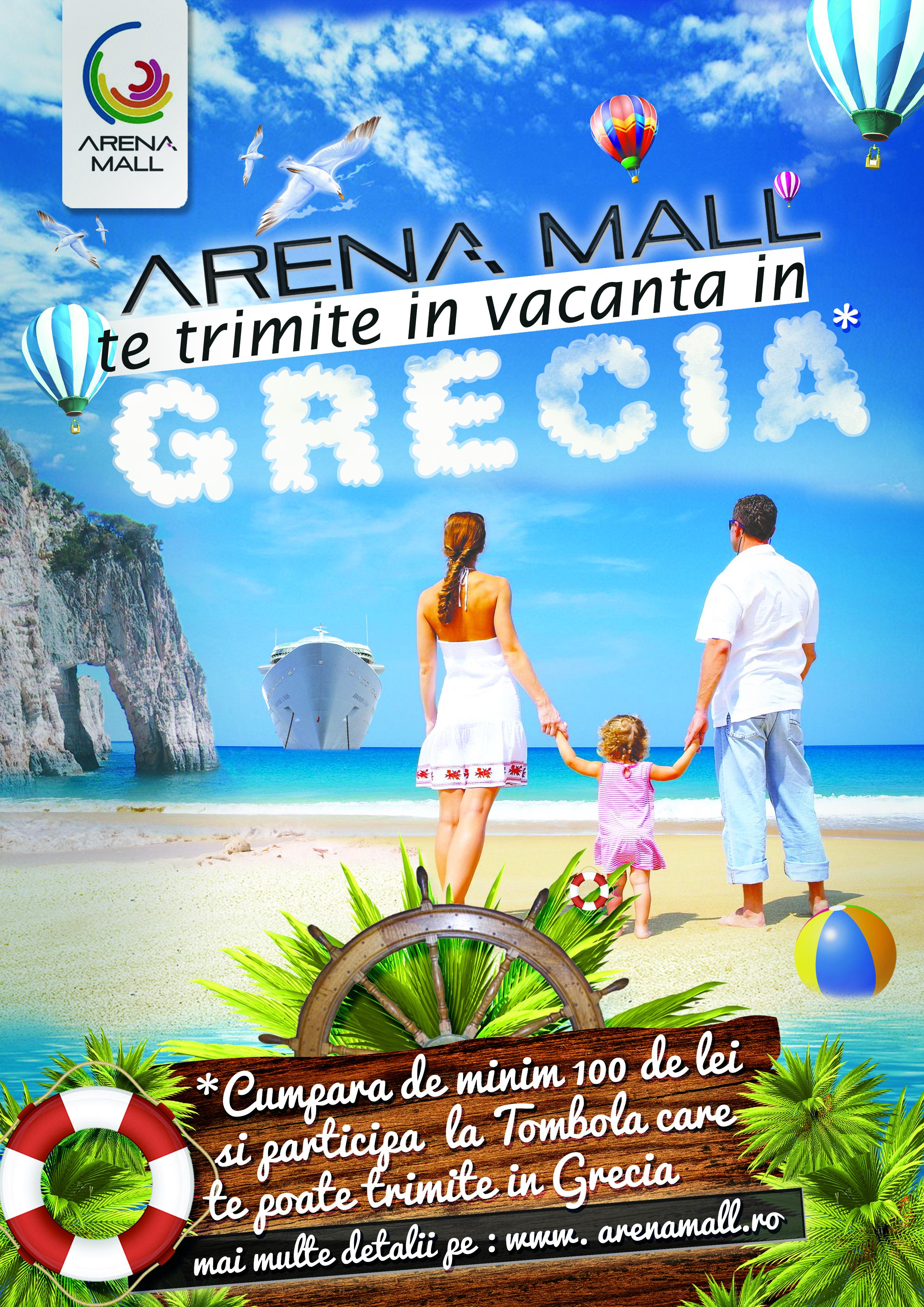 ARENA MALL TE TRIMITE IN VACANTA IN GRECIA