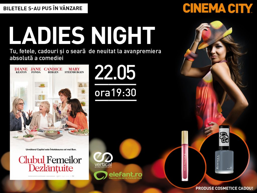 Ladies-night-clubul-femeilor-dezlantuite-cinema-city-arena-mall